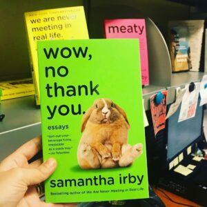 Sam Irby and her book wow, no thank you.